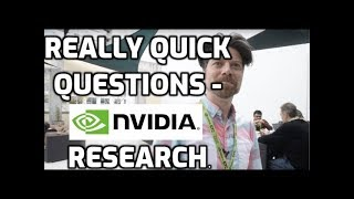 Really Quick Questions - Nvidia Research