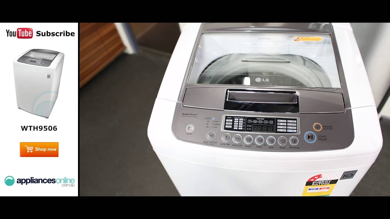 lg 8 5kg top load washer. 9 5kg top load lg washing machine wth9506 reviewed by product expert - appliances online youtube lg 8 washer 6