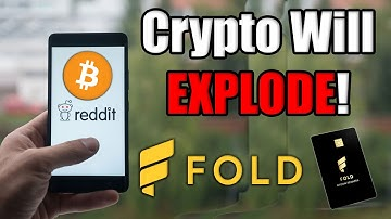 Cryptocurrency is About To EXPLODE As Reddit Releases the Crypto Bulls! + Fold Bitcoin Rewards Card!