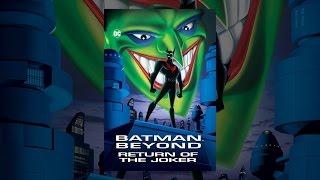Batman au-Delà: le Retour du Joker