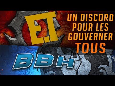 BigBadHater Elwynn et Toax - Un Discord pour les Gouverner TOUS