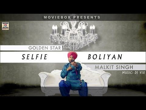 SELFIE BOLIYAN - OFFICIAL VIDEO - MALKIT SINGH & DJ VIX