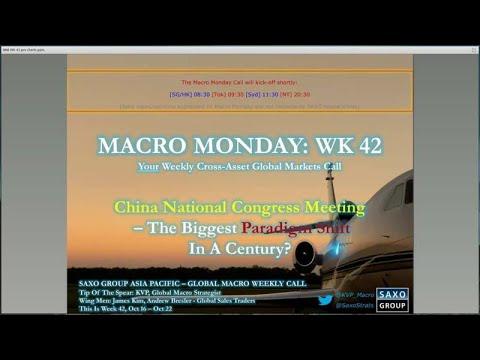 Macro Monday WK 42: China National Congress Party — #SaxoStrats