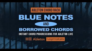 Blue Notes Borrowed Chords - Ableton Chord Device | Jazz Blues Chords