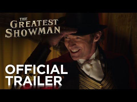 The Greatest Showman trailers