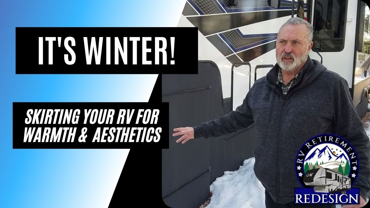 It's Winter: Skirting Your RV