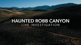 Return to The Haunted Robb Canyon | Live Investigation with Twin Paranormal