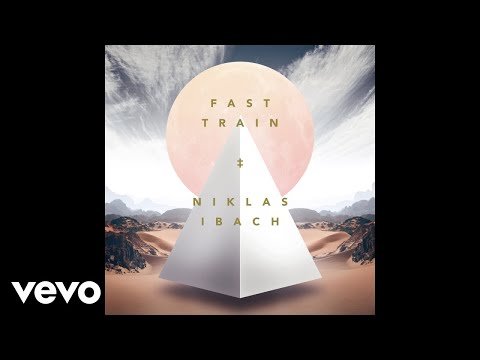 Niklas Ibach - Fast Train (Official Audio)