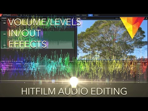 Hitfilm 4 Express Basic Audio Editing - Volume, effects etc.
