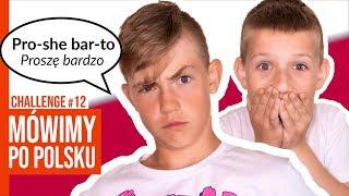 MÓWIMY PO POLSKU / CHALLENGE #12