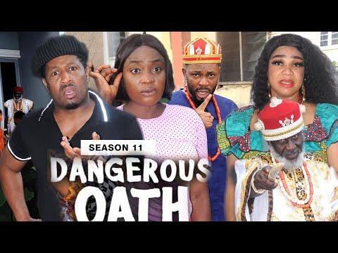 DANGEROUS OATH (SEASON 11) {NEW TRENDING MOVIE} - 2021 LATEST NIGERIAN NOLLYWOOD MOVIES