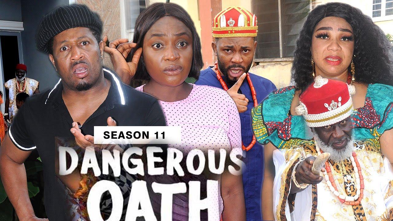 Download DANGEROUS OATH (SEASON 11) {NEW TRENDING MOVIE} - 2021 LATEST NIGERIAN NOLLYWOOD MOVIES