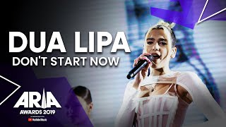 Dua Lipa: Don't Start Now | 2019 ARIA Awards