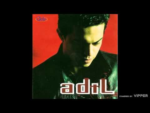 Adil - Ne mogu bez tebe - (Audio 2008)