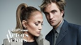 Robert Pattinson & Jennifer Lopez - Actors on Actors - Full Conversation