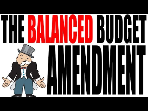 The Balanced Budget Amendment Explained