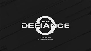 [Infinity Defiance] Update #6 - Revenant Expansion