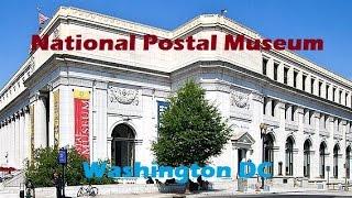 National Postal Museum in Washington D.C.
