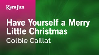 Karaoke Have Yourself A Merry Little Christmas - Colbie Caillat *