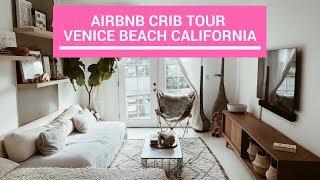 Airbnb Crib Tour - Venice Beach CA