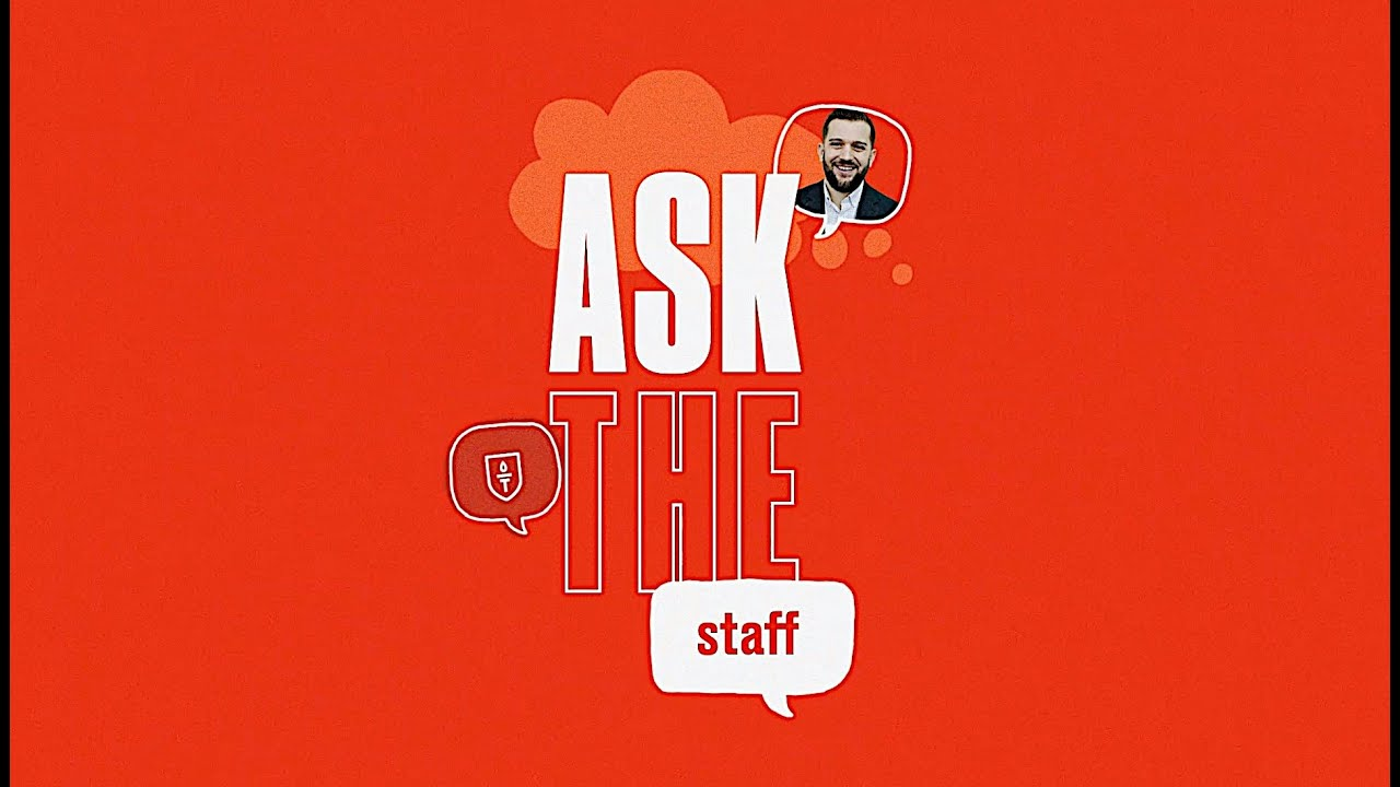 Ask The Staff - Chris Hanna