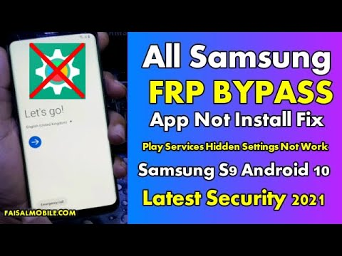 Samsung Galaxy S9 FRP Bypass Android 10 /Play Services Hidden Settings Not work