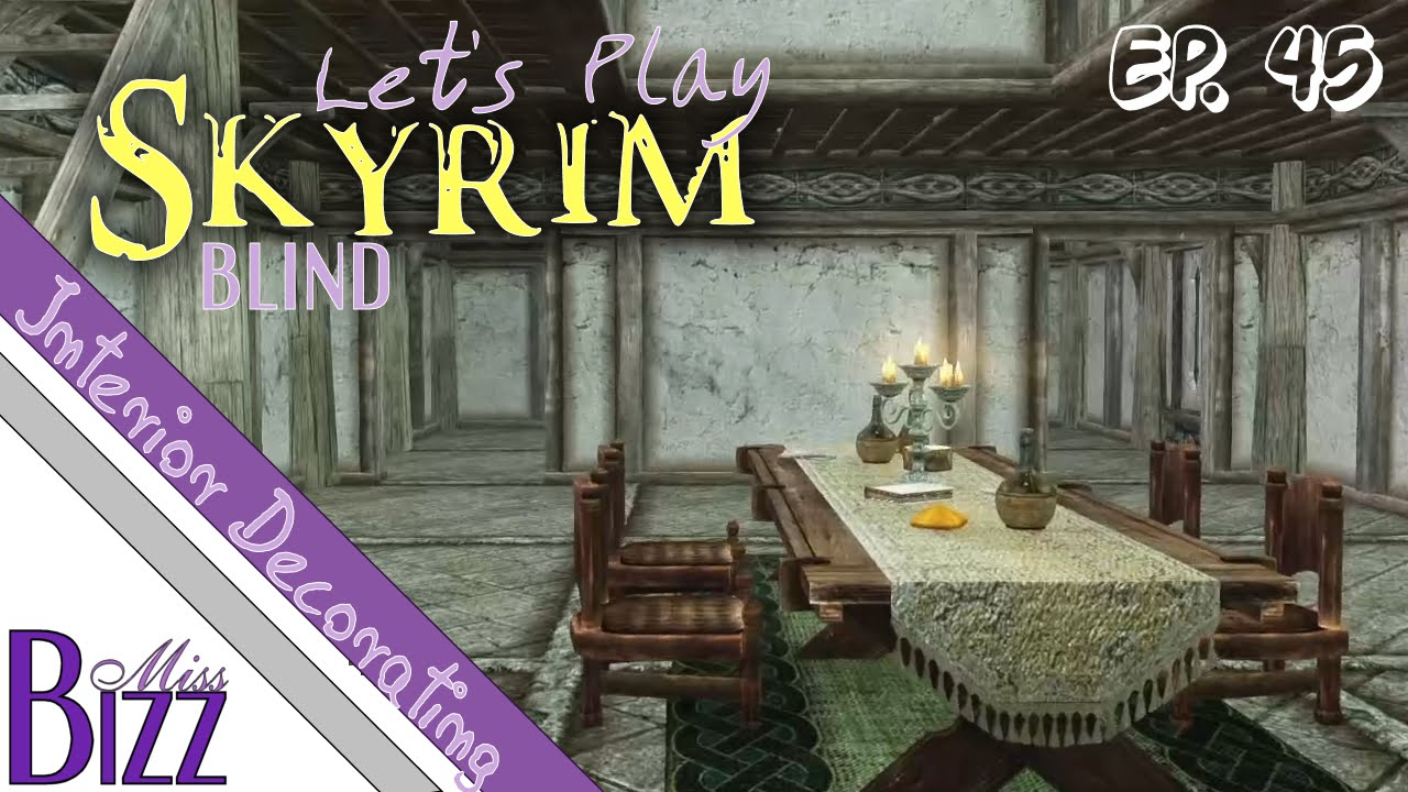 Lets Play Skyrim Blind Ep 45 Decorating My Home Falkreath