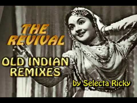 The Revival - Old Indian Remixes by Selecta Ricky