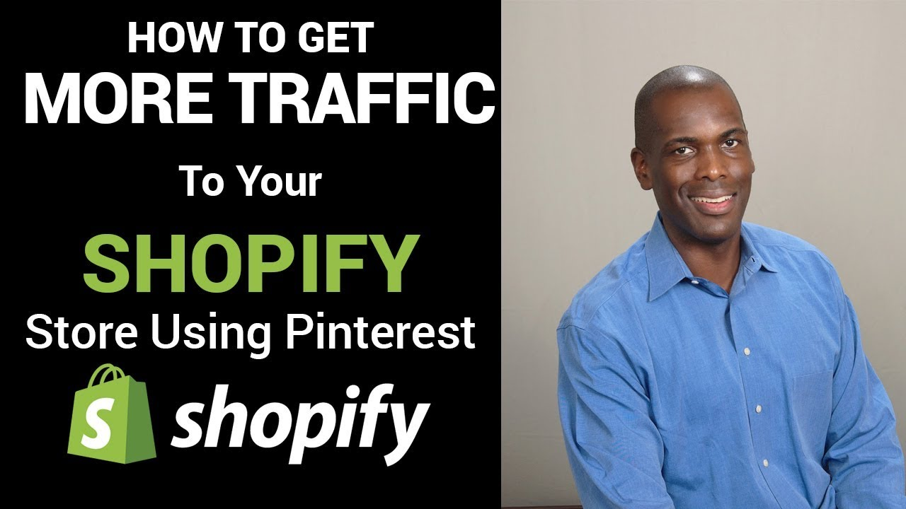 How to drive traffic to your Shopify store using Pinterest