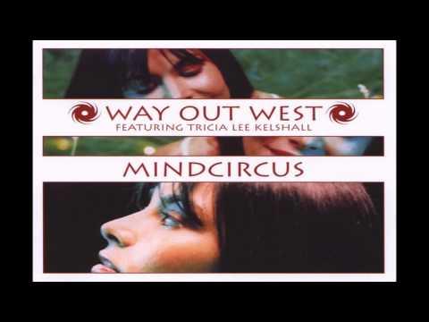 Way Out West - Mindcircus Soundsystem Remix
