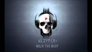 Klaypex- Rock the Beat (Original Mix) [Free DL]