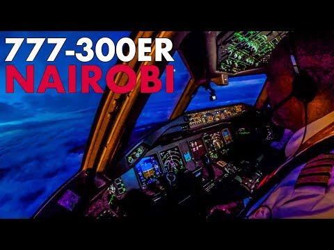 Piloting The BOEING 777-300ER Into Nairobi