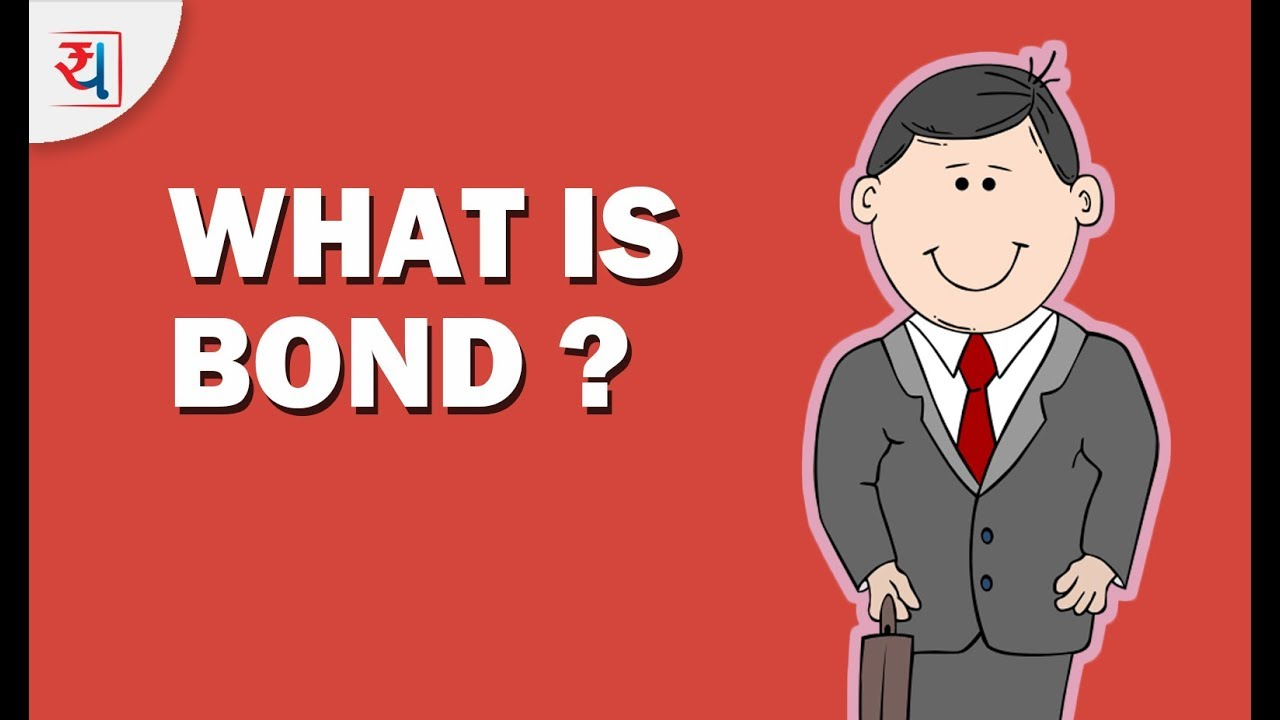 what is a bond? introduction to bonds | definition of corporate