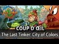 COUP D'ŒIL - The Last Tinker: City of Colors [Test FR]