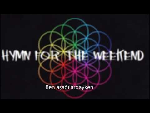 Coldplay - Hymn For The Weekend (Türkçe Çeviri)