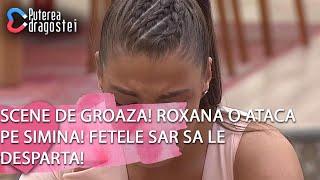Puterea dragostei (26.02.) - Scene de groaza! Roxana o ataca pe Simina! Fetele sar sa le d ...