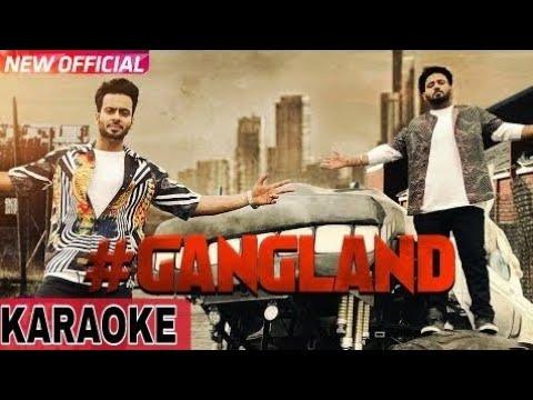 Gangland Full Karaoke with Lyrics  Mankrit Aulakha| Latest Punjabi Songs karaoke