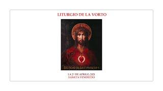 La Liturgio de la Vorto — Sankta Vendredo — 2.04.2021