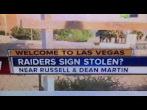Oakland Raiders Las Vegas Sign Stolen?
