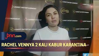 Nikita Mirzani: Rachel Vennya Sudah 2 Kali Kabur