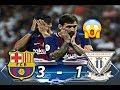 Barcelona vs Leganes🏆 2018 3 -1 ⚽ HighLight All Goals Full HD And The amazing goal of Lionel Messi
