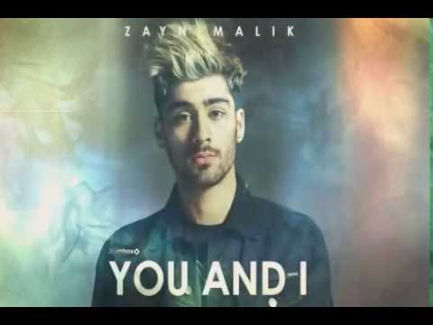 Zayn malik You and i song
