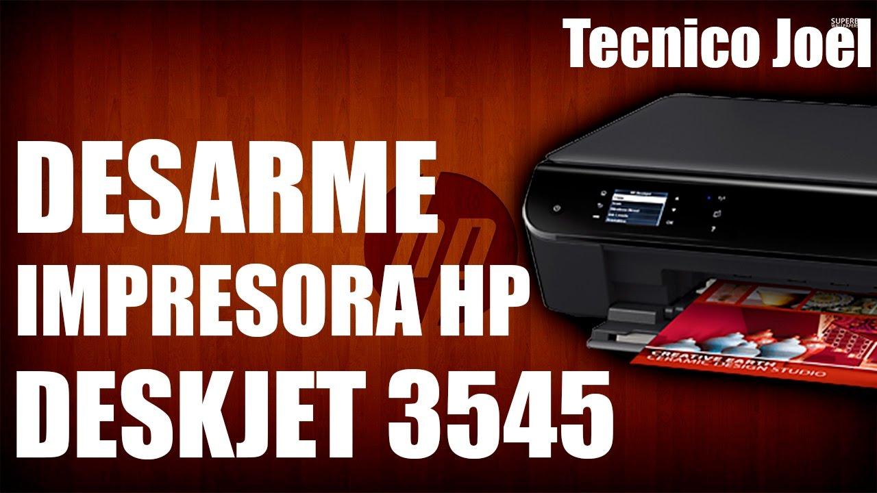 Desarme Reparacion HP Deskjet 3545 | Tecnico Joel