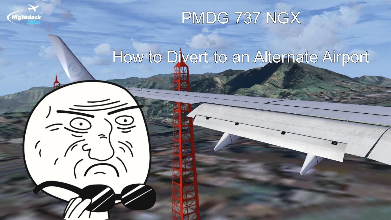 PMDG 737 NGX - REAL BOEING PILOT - Diversion Tutorial