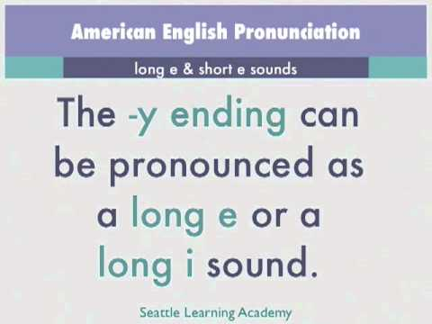 long e and short e sounds in American English Pronunciation
