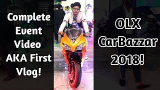 My First Ever Vlog - OLX Car Bazaar 2018 - Whole Event Video With Cars Prices!🔥