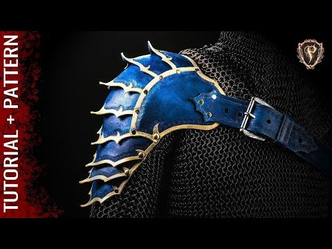 ⚔️ HOW TO MAKE ARMOR - FANTASY SPAULDERS 🛡️ Leather Shoulder Cosplay Armour / Pauldrons DIY