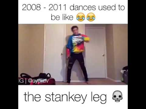 Dances from 20082011 Used to be like👌😂