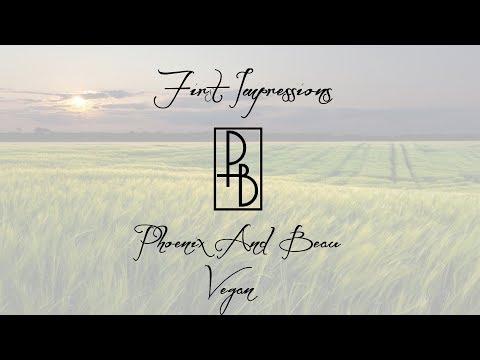 First Impressions -  Phoenix & Beau Vegan Formula