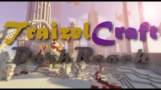 TraizelCraft DarkReach Trailer 2